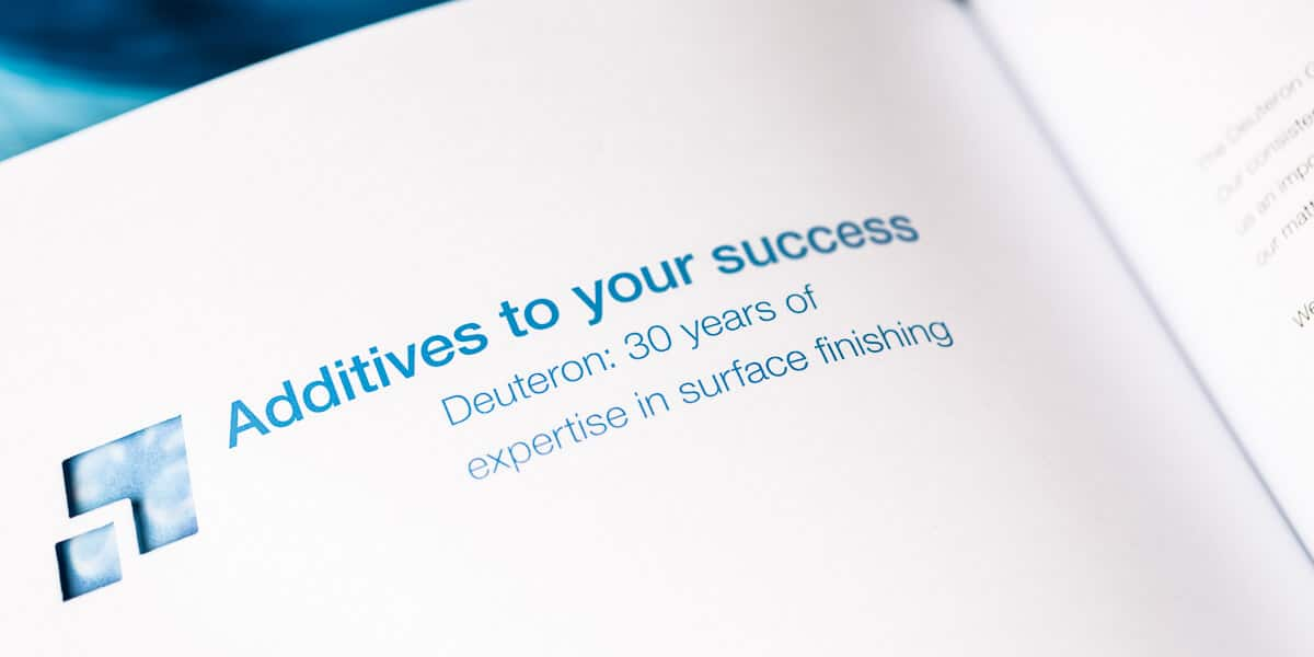 "Auszug auf der Deuteron-Imagebroschüre ""Additives to your success – Deuteron: 30 years of expertise in surface finishing"""